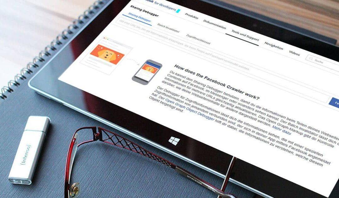Facebook: Keine oder fehlerhafte Link-Vorschau deines Artikels / Anleitung Facebook Debugger